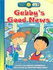 A Happy Day BookGabby's Good News