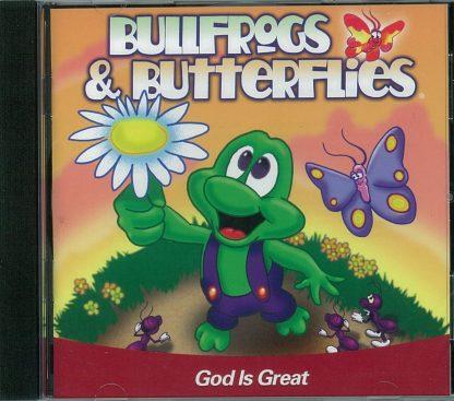 Bullfrogs and ButterfliesGod Is Great