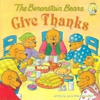 Berenstain BearsGive Thanks