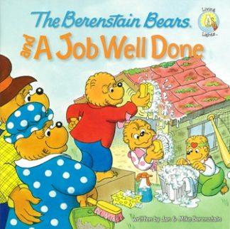 Berenstain BearsA Job Well Done