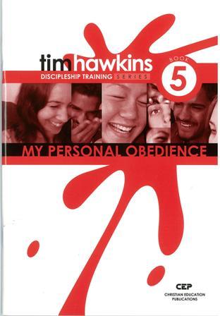 5 - My Personal ObedienceDiscipleship Training Series