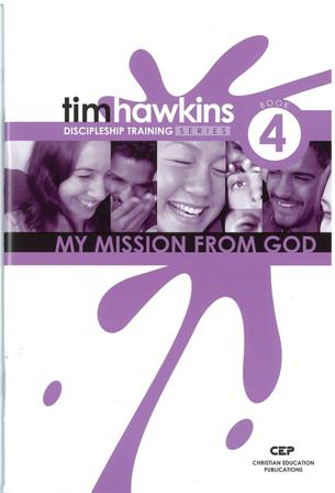 4 - My Mission From GodDiscipleship Training Series