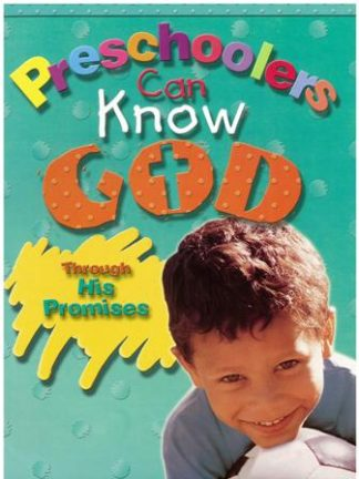 Preschoolers Can Know GodThrough His Promises - CEF