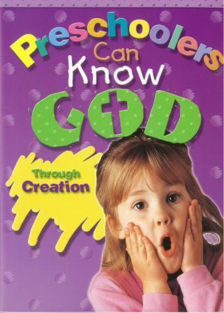 Preschoolers Can Know GodThrough His Creation - CEF