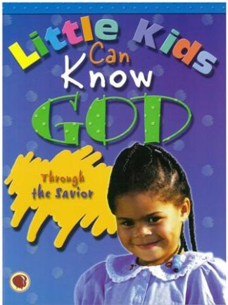Preschoolers Can Know GodThrough the Saviour - CEF