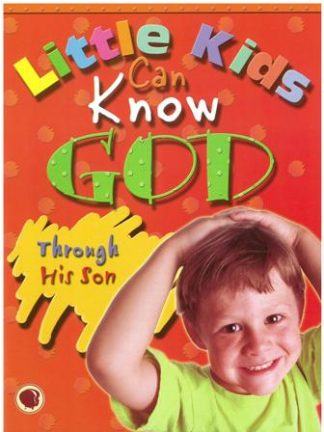 Preschoolers Can Know GodThrough His Son - CEF