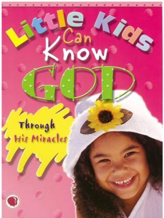 Preschoolers Can Know GodThrough his Miracles - CEF