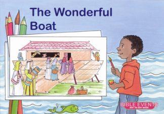 Bible EventsThe Wonderful Boat