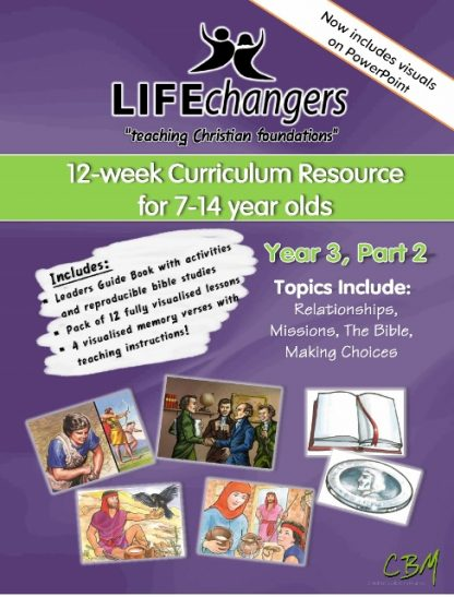 Year 3 Part 2Life Changers