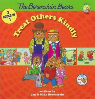 Berenstain Bears (3 books in 1)Treat Others Kindly