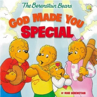 Berenstain BearsGod Made You Special