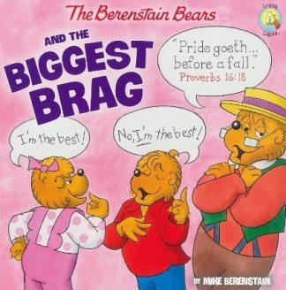 Berenstain BearsAnd the Biggest Brag