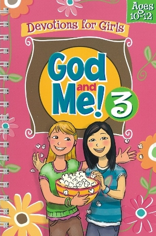 God and Me! 3 Devotions for Girls Age 10-12