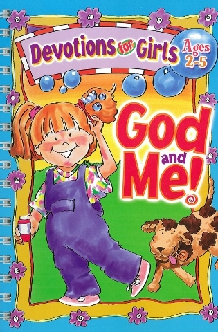 God and Me!Devotions for Girls Age 2-5