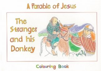 A Parable of JesusThe Stranger and his Donkey