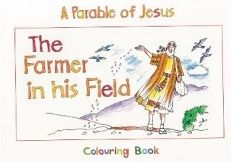 A Parable of JesusThe Farmer in his Field