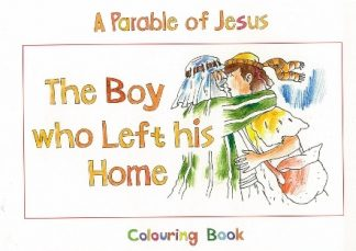 A Parable of JesusThe Boy who Left his Home