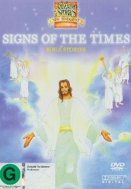 Animated Stories New TestamentSigns of the Times