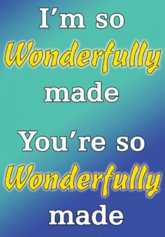 I'm So Wonderfully Made