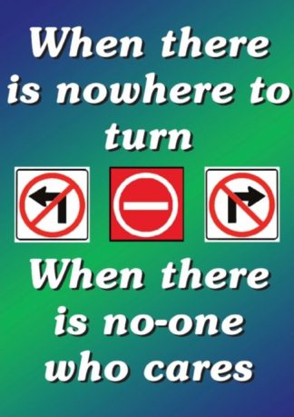 When There is nowhere to turn